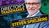 A Guide to the Films of Steven Spielberg