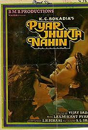 Pyar Jhukta Nahin