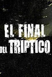 El final del triptico Poster