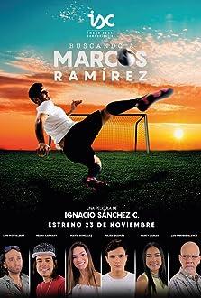 Buscando a Marcos Ramírez (2017)