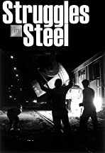 Struggles in Steel: The Fight for Equal Opportunity