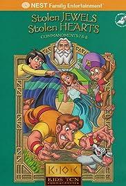 Kids' Ten Commandments: Stolen Jewels, Stolen Hearts Poster