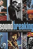 Soundbreaking, la grande aventure de la musique enregistrée