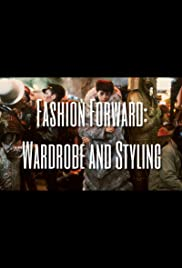 Fashion Forward: Wardrobe and Styling Poster