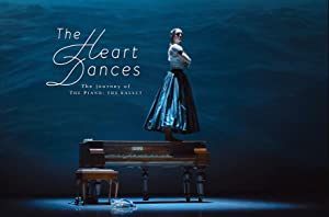 Where to stream The Heart Dances - the journey of The Piano: the ballet