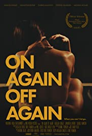On Again Off Again (2016) 1080p