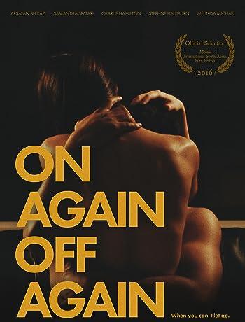 On Again Off Again (2016) 720p