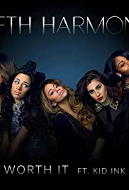 Fifth Harmony Feat. Kid Ink: Worth It Poster