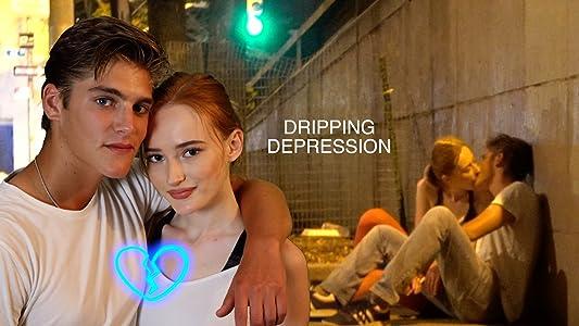 DRIPPING DEPRESSION