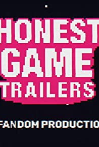Primary photo for Honest Game Trailers