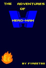 The Adventures of Hero-Man Poster