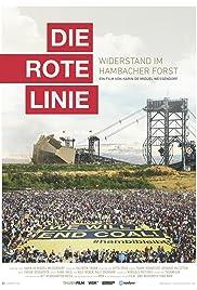 Die rote Linie - Widerstand im Hambacher Forst Poster