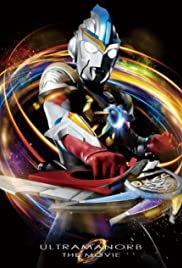 Ultraman Orb the Movie: Lend Me the Power of Bonds! Poster