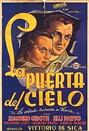 La porta del cielo(1945) Poster - Movie Forum, Cast, Reviews