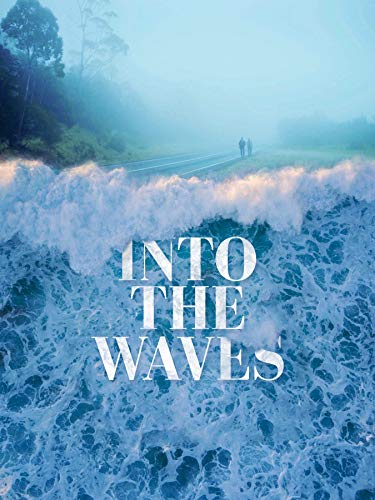 Into the Waves (2020)