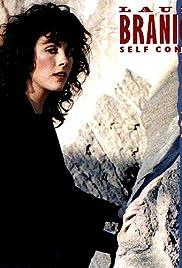 Laura Branigan: Self Control(1984) Poster - Movie Forum, Cast, Reviews