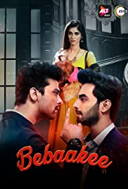 Bebaakee : Season 1 Hindi Complete WEBRip 480p & 720p | GDrive | 1Drive | Mega | Single Episodes