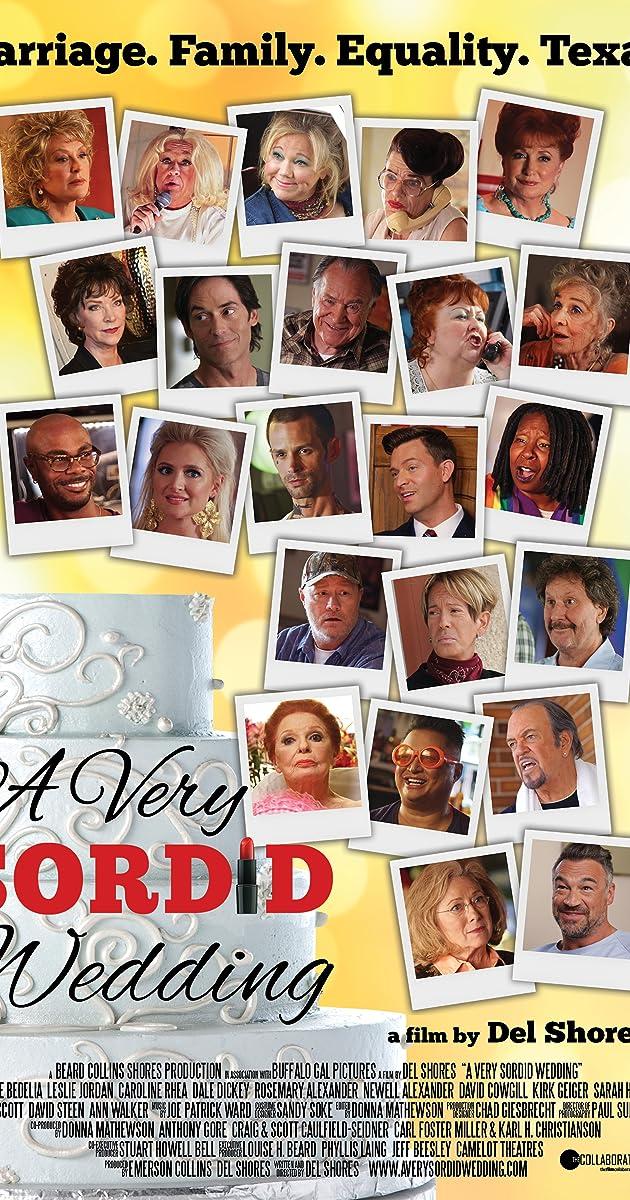 A Very Country Christmas Cast.A Very Sordid Wedding 2017 Imdb