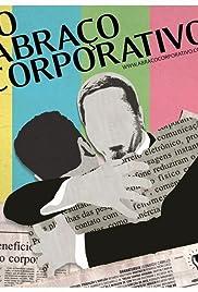 O Abraço Corporativo Poster