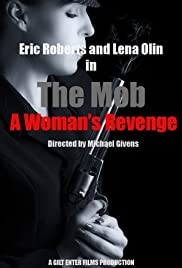 The Mob a Woman's Revenge Poster