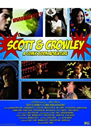 Scott & Crowley: A Comic Book Adventure
