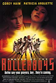 Prayer of the Rollerboys(1990) Poster - Movie Forum, Cast, Reviews