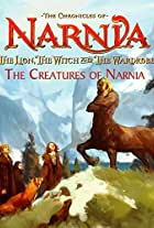The Chronicles of Narnia: The Lion, the Witch and the Wardrobe: Creating Creatures