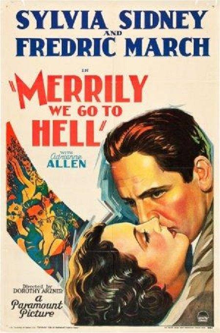 Merrily We Go to Hell (1932) - IMDb