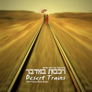 Watch online movie yahoo Desert Trains [mp4]