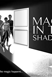Magic in the Shadows Poster