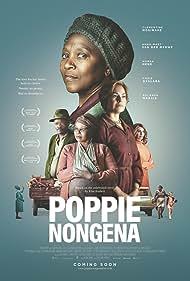 Clementine Mosimane, Nomsa Nene, Anna-Mart van der Merwe, Rolanda Marais, and Chris Gxalaba in Poppie Nongena (2019)