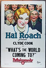 What's the World Coming To? Poster