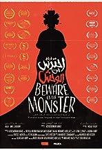 Beware of the Monster