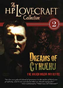 Movie downloads for ipad free H.P. Lovecraft Volume 2: Dreams of Cthulhu - The Rough Magik Initiative [Avi]