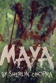 Maya: by Sherlyn Chopra Poster