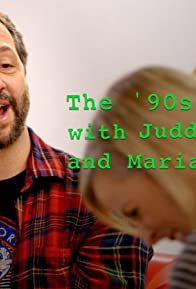 Primary photo for 1990's: The 90's with Judd Apatow and Maria Bramford