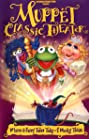Muppet Classic Theater (1994) Poster