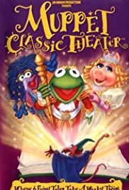 Muppet Classic Theater (1994) Poster - Movie Forum, Cast, Reviews