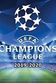 Primary photo for 2019-2020 UEFA Champions League