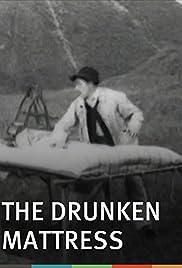 The Drunken Mattress Poster