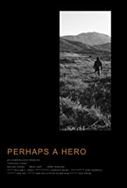 Perhaps a Hero Poster
