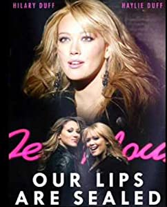 Downloads new movie Hilary \u0026 Haylie Duff: Our Lips Are Sealed [720p]