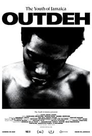 Out Deh: The Youth of Jamaica Poster