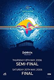 The Eurovision Song Contest (2006) Poster - TV Show Forum, Cast, Reviews