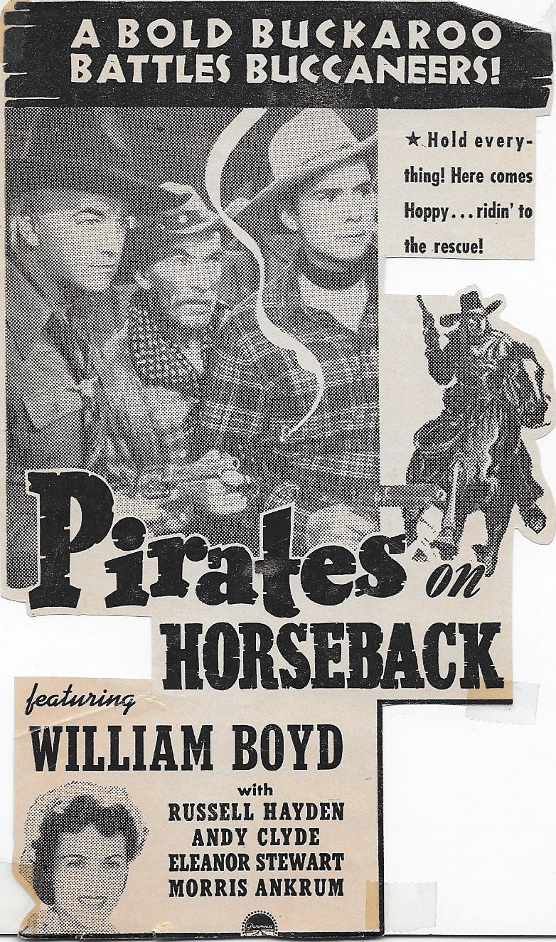 William Boyd, Andy Clyde, Russell Hayden, and Eleanor Stewart in Pirates on Horseback (1941)