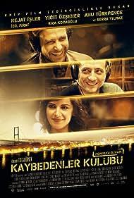 Kaybedenler Kulübü (2011) Poster - Movie Forum, Cast, Reviews