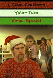 A Sean Chuthers Yule-Tube Xmas Special Poster