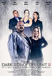 The Dark Side of Opulent II (2020)