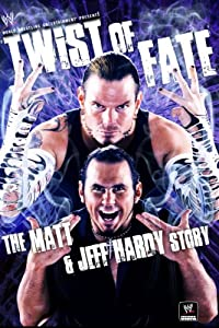 Watch free the movie WWE: Twist of Fate - The Matt and Jeff Hardy Story [1080i]