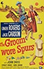 The Groom Wore Spurs (1951) Poster